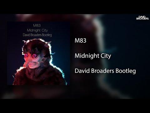 M83 - Midnight City (David Broaders Bootleg) [Free Download]