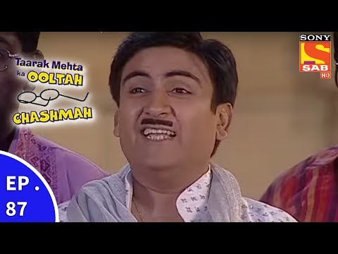 Taarak Mehta Ka Ooltah Chashmah – तारक मेहता का उल्टा चशमाह – Episode 87