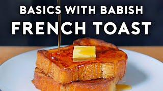 French Toast | Baṡics with Babish