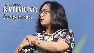Download lagu Lagu Banjar Batimung cover imjohanah