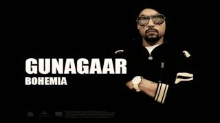 BOHEMIA - Gunagaar (Official Audio)  Punjabi Songs