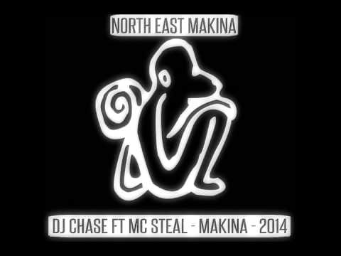 DJ CHASE FT MC STEAL -   MAKINA 2014