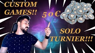 🔴 CUSTOM GAMES SOLO TURNIER WITH 50€ PRICE 🏆 | FORTNITE LIVE ENGLISH | BATTLE PASS RAFFLE