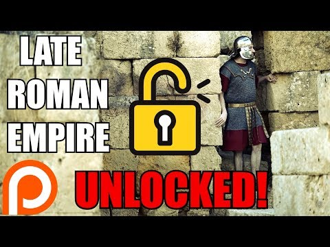The Late Roman Empire - Unlocked Patreon Documentary