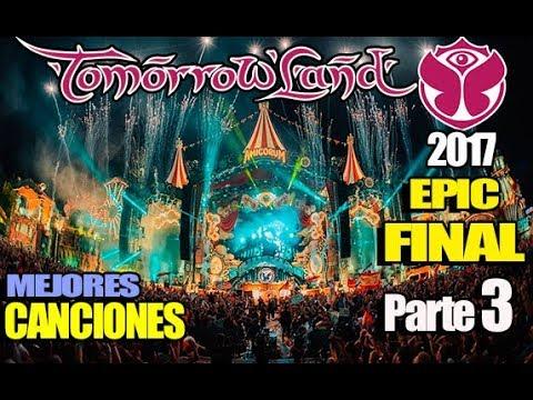 TOMORROWLAND 2017 Mejores Canciones PARTE 3 | Martin Garrix, Alan Walker, David Guetta, Don Diablo