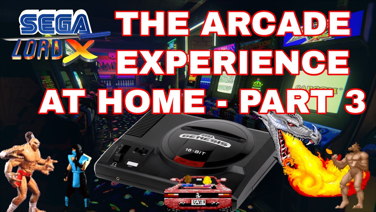 The Arcade Experience at Home - Part 3