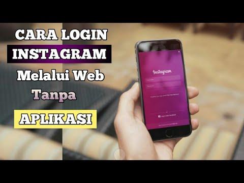 How To Login To Web Cara Login Ke Instagram Tanpa Aplikasi Melalui