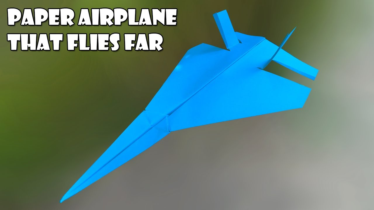 Paper plane   how to make paper plane that fly far   paper airplane that flies far easy step by step