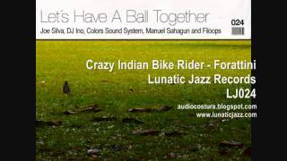 Crazy Indian Bike Rider - Forattini - Lunatic Jazz