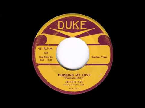 Johnny Ace  Pledging My Love  DUKE  136