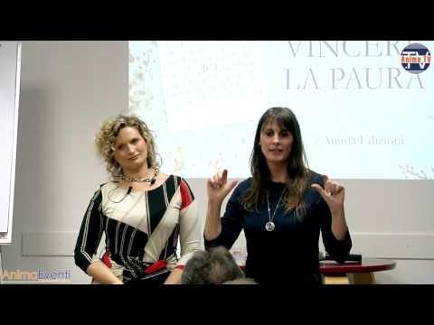 Monia Zanon e Nicoletta Todesco - Cosa significa vincere la paura?