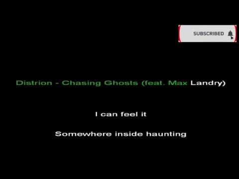 Distrion - Chasing Ghosts feat Max Landry