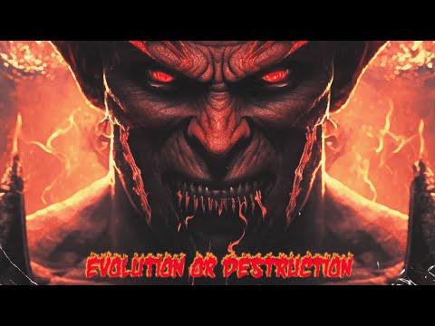 Evolution Or Destruction Official Video