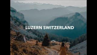 Luzern, Switzerland | A Trip To The Mountains