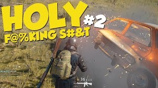 HOLY F@%KING S#&T #2 - PU BATTLEGROUNDS Funny Moments