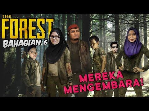 MEREKA MENGEMBARA! | The Forest (Ep. 6)