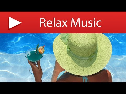 3 HOURS Relaxing Songs for Spa and Swimming Pool