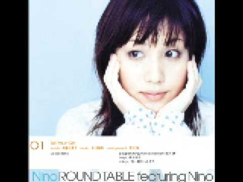 Be Your Girl - Round Table feat. Nino