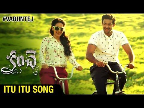 Kanche Telugu Movie | Itu Itu Song | Varun Tej | Pragya Jaiswal | Chirantan Bhatt | Krish