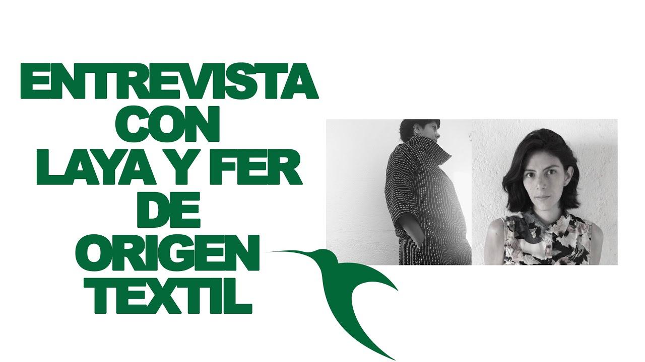 Entrevista con Laya y Fer de Origen Textil.