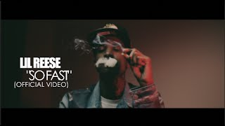 Repeat youtube video Lil Reese - So Fast (Official Video) Shot By @AZaeProduction