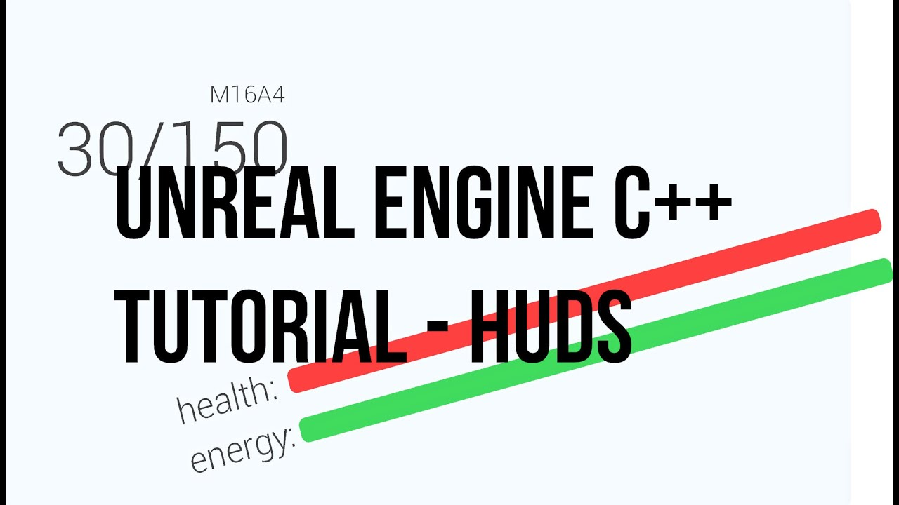 Unreal Engine C++ Tutorial - HUD interfaces