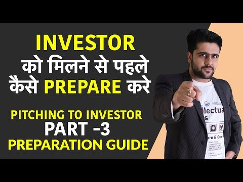 Pitching To Investor | Part 3 | PREPARATION GUIDE | BEFORE MEETING THE INVESTOR