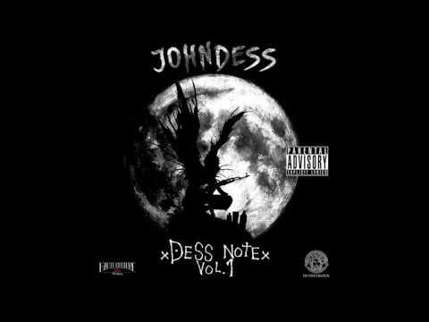 DESSNOTE Vol. 1 - JOHNDESS [ FULL MIXTAPE ]