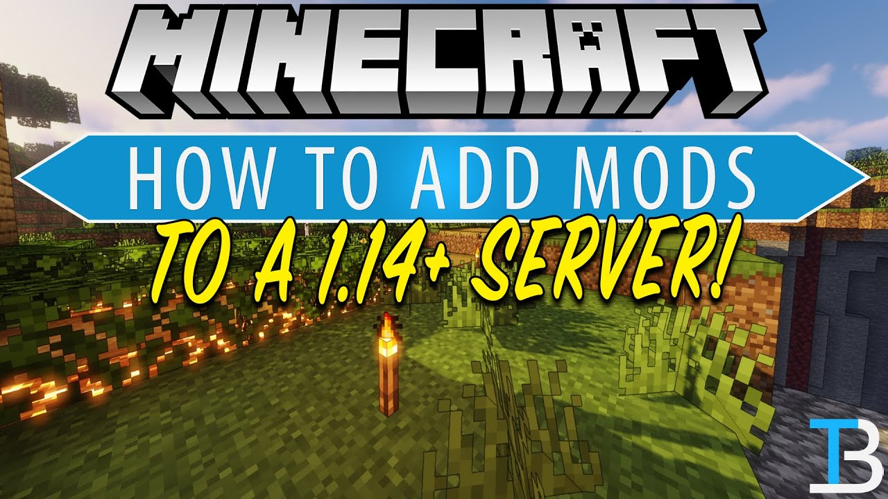 How To Add Mods To A Minecraft 1 14 Server (Install Mods on A