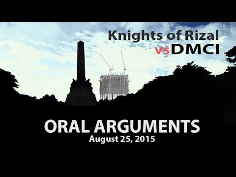 Knights of Rizal v. DMCI Oral Arguments 5