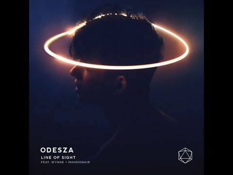 ODESZA  Line Of Sight feat WYNNE  Mansionair LYRIC