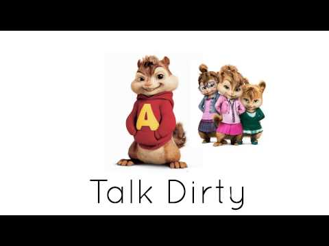 Alvin and Chipettes - Talk Dirty