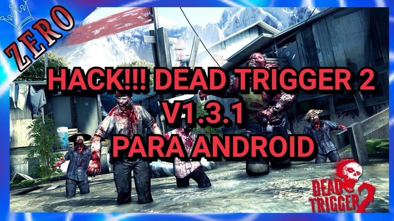 Hack dead trigger 2 v131 para android youtube hack dead trigger 2 v131 para android malvernweather Image collections