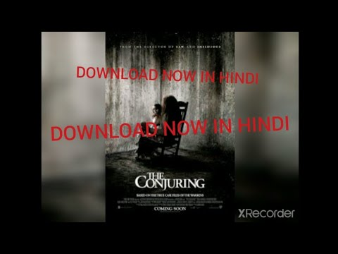 Download DOWNLOAD THE CONJURING MOVIE IN HINDI (1080P) (720P) (480P)