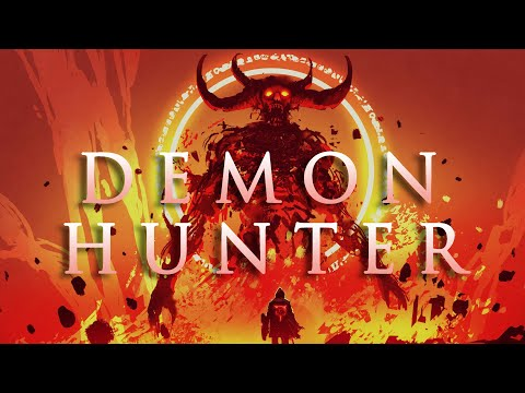 DEMON HUNTER  – Epic Dramatic Battle Action Mix – The Power of Epic Music