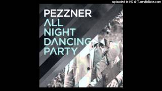 Pezzner - All Night Dancing Party (Justin Martin Mix)