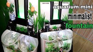 """Gambar cover aquarium mini""""minimalist fountain"""""""