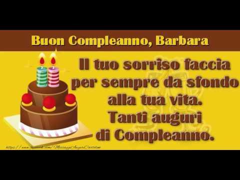 Tanti Auguri Di Buon Compleanno Barbara Youtube