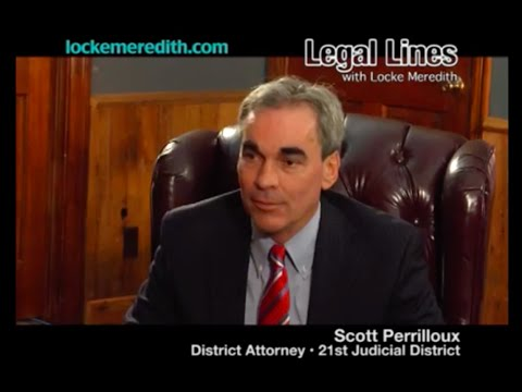 Locke Meredith & DA Perrilloux Discuss The Duties Of Being A District Attorney