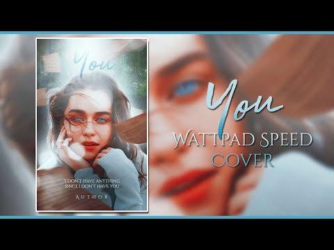 Wattpad Speed Cover | You