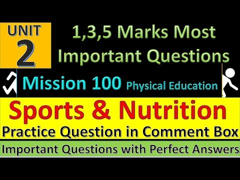 Sports and Nutrition Important Questions | Physical Education Mission 100 | Practice Questions
