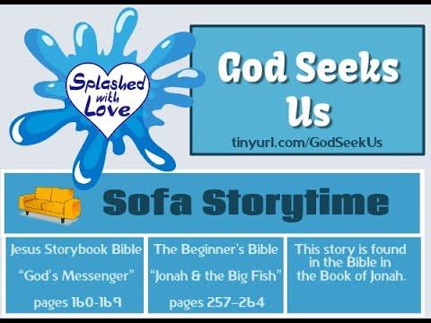 Splashed With Love: God Seeks Us