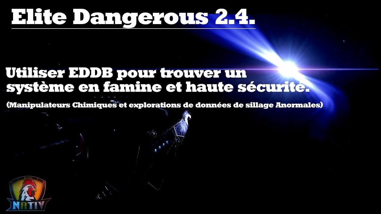 EDDB: Trouver un système en famine et haute sécurité  Elite Dangerous 2 3   FR