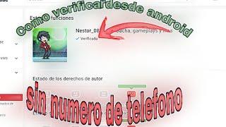 TUTORIAL:Como verificar tu canal sin numero de telefono desde android