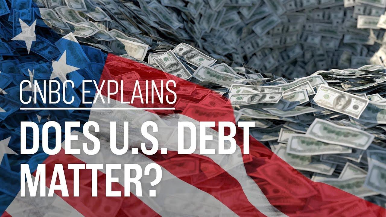 Does U.S. debt matter? | CNBC Explains