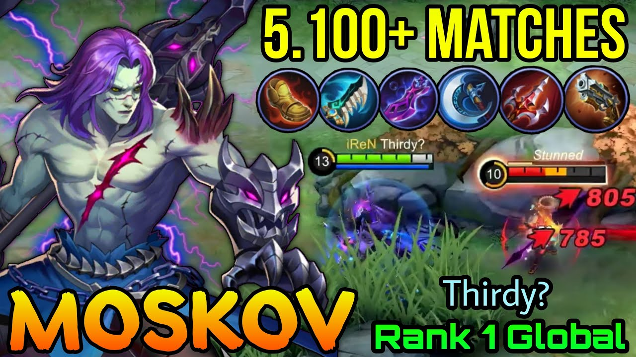 Nightmare Spear Moskov with 5.100+ Matches!! - Top 1 Global Moskov by Thirdy? - MLBB