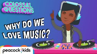 Why Do We Love Music? | Trolls presents COLOSSAL QUESTIONS