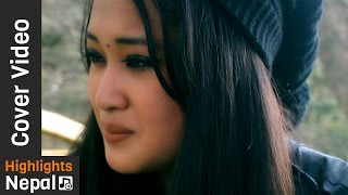 Timilai K Bhanu Cover Video - Nepali Movie NOVEMBER RAIN 2017/2073 Ft. Bikal Shrestha, Neha Tamang