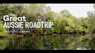 Motorhome Republic | Aussie Roadtrip, Darwin - Part 4 of 5
