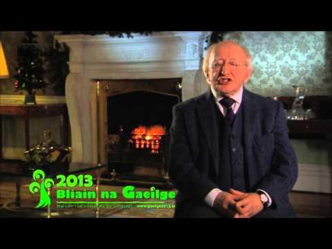 An tUachtarán ag caint faoi Bhliain na Gaeilge